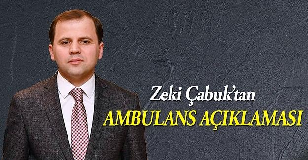 Çabuk'tan Ambulans Açıklaması