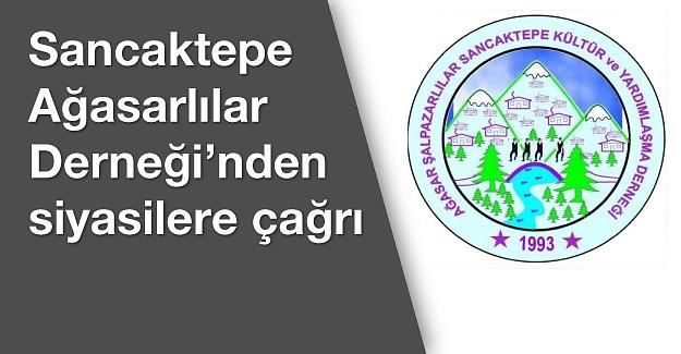 Ağasar Şalpazarlılar Sancaktepe Derneği'nden siyasilere çağrı