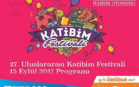 27. Uluslararası Katibim Festivali başlıyor