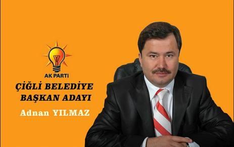 Adnan Yılmaz Ak Parti Çiğli Belediye Başkan Adayı oldu.