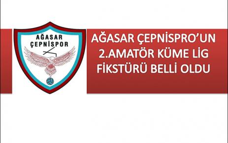Ağasar Çepnispor'un Fikstürü Belli Oldu.