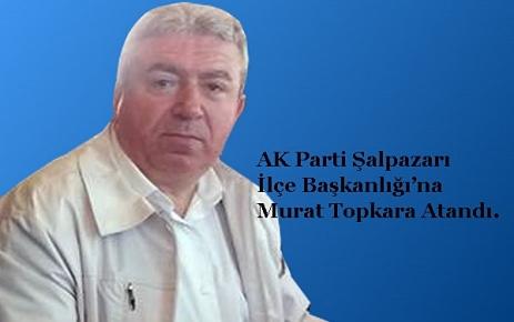 AK Parti Şalpazarı İlçe Başkan'ı Belli Oldu.