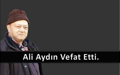 Ali Aydın vefat etti.