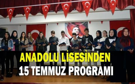 Anadolu Lisesi ''15 Temmuz Şehitleri Anma'' Programı Düzenledi