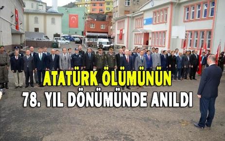 Atatürk Ölümünün 78. Yıldönümünde Saygıyla Anıldı