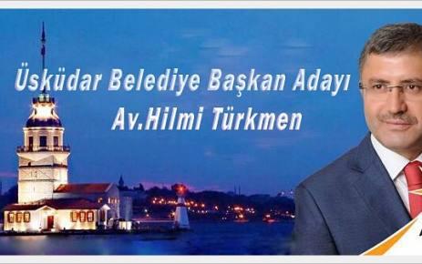 Av.Hilmi Türkmen Üsküdar Belediye Başkan Adayı