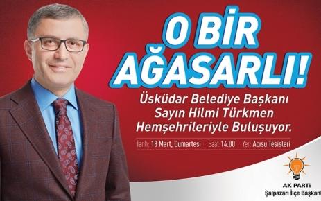 Başkan Hilmi Türkmen Şalpazarı'na geliyor