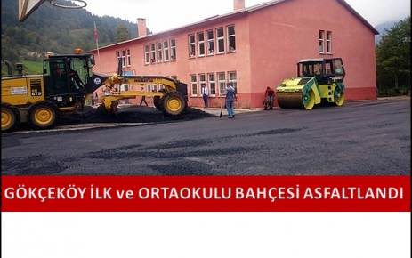 Gökçeköy İlk ve Ortaokulu bahçesi asfatlandı.