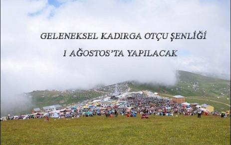 Kadırga Otçu Şenliği 1 Ağustos'ta Yapılacak.