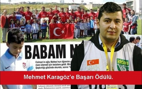 Mehmet Karagöz başarı ödülüne layık görüldü.