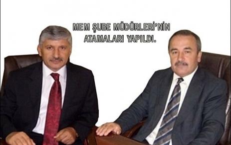 MEM Şube Müdürleri'nin Atamaları Yapıldı.