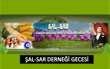 ŞAL-SAR Derneği 18 Şubat'ta gece düzenliyor..