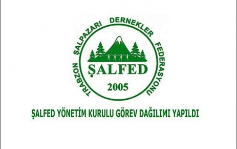 ŞALFED Yönetim  Kurulu Görev Dağılımı Yapıldı.