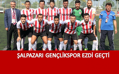 Şalpazarı Gençlikspor Ezdi Geçti.