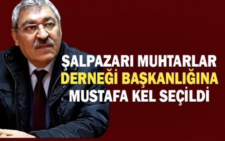 Şalpazarı Muhtarlar Derneği yeni Başkanlığına Mustafa Kel seçildi.