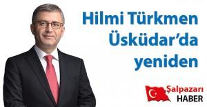 Hilmi Türkmen Üsküdar'dan...