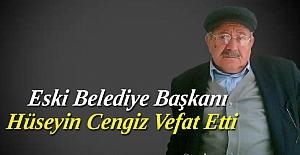 Eski Belediye Başkanı Hüseyin Cengiz...
