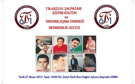 Trabzon Şalpazarı Eğitim Kültür ve Yardımlaşma Derneği gecesi.
