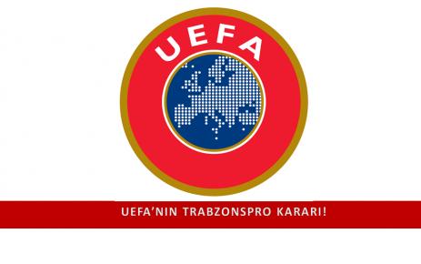 UEFA'nın Trabzonspor Kararı.